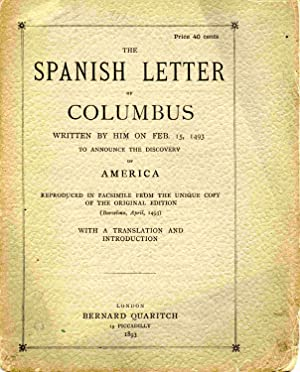 The Spanish Letter Of Columbus Written By: Columbus, Christopher