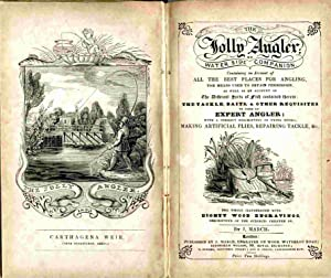 The Jolly Angler; Or Water Side Companion.: March, J. [James]