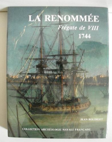 La Renommee: Fregate de VIII 1744. Boudroit, Jean. As New Hardcover