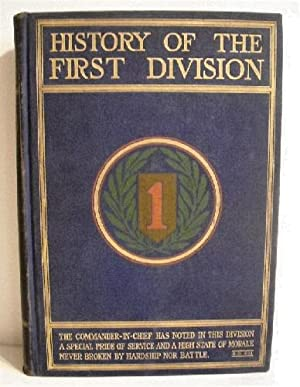 History of the First Division During the: Society of the