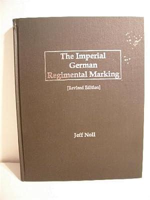 Imperial German Regimental Marking.: Noll, Jeff.