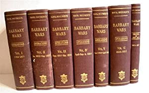 Naval Documents Related to the United States Wars with the Barbary Powers. Naval Operations. 1785...