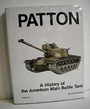 Patton History Of The American Main Battle Tank Vol 1