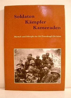 Soldaten Kampfer Kameraden: Marsch und Kampfe der: Vopersal, Wolfgang; Truppenkameradschaft