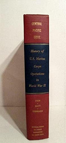 History of U. S. Marine Corps Operations in World War II. Vol. III. Central Pacific Drive.