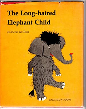 The Long-haired Elephant Child: von Tessin, Marion