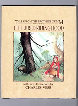 Tales from the Brothers Grimm Vol. One: Little Red Riding Hood: Grimm, Bros.