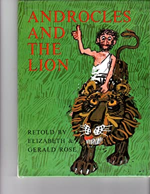 Androcles and the Lion: Rose, Elizabeth & Gerald (retold by)