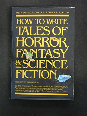 How To Write Tales of Horror, Fantasy: J.N. Williamson (editor)