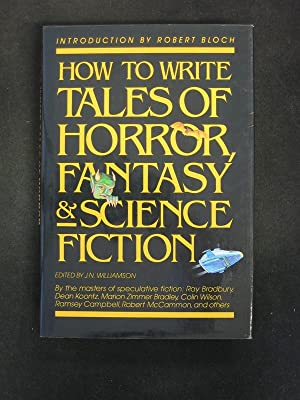 How To Write Tales of Horror, Fantasy: J. N. Williamson