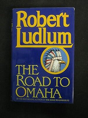 The Road To Omaha: Robert Ludlum