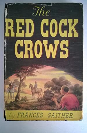The Red Cock Crows: Frances Gaither
