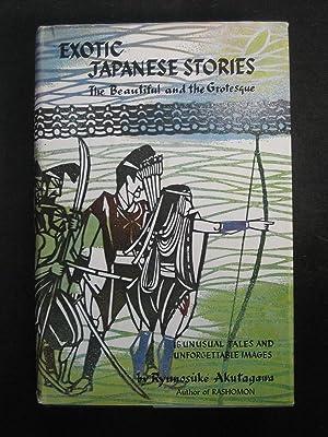 Exotic Japanese Stories: The Beautiful And The: Ryunosuke Akutagawa