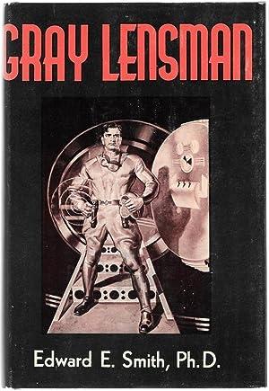 Gray Lensman: Edward E. Smith,