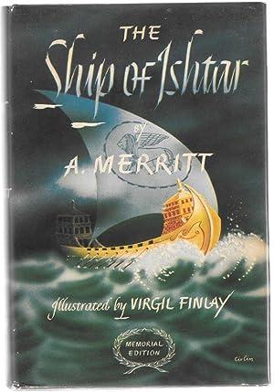 The Ship of Ishtar: A. Merritt