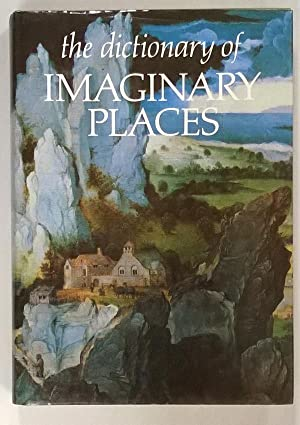 The Dictionary of Imaginary Places: Alberto Manguel; Gianni