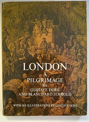 London: A Pilgrimage: Gustave Doré; Blanchard