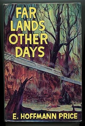 Far Lands Other Days: E. Hoffmann Price