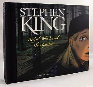 The Girl Who Loved Tom Gordon (A: King Stephen