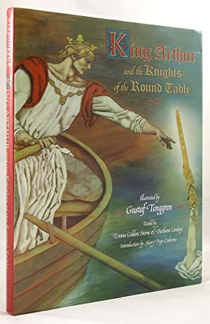 King Arthur and the Knights of the: Emma Gelders-Sterne (retold