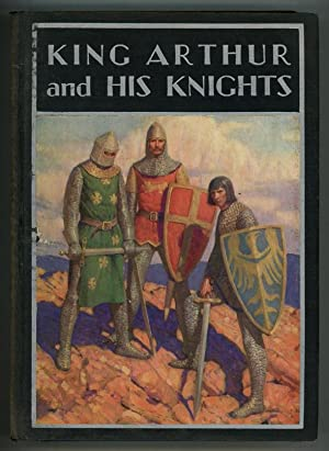 King Arthur and His Knights: Philip Schuyler Allen