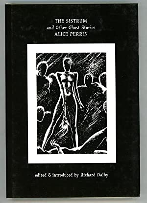 The Sistrum and Other Ghost Stories: Alice Perrin