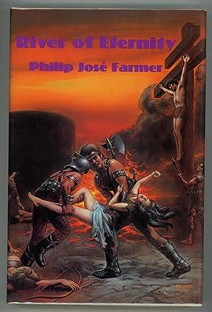River of Eternity: Philip Jose Farmer