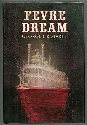 Fevre Dream: George RR Martin