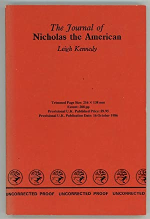 The Journal of Nicholas the American: Leigh Kennedy