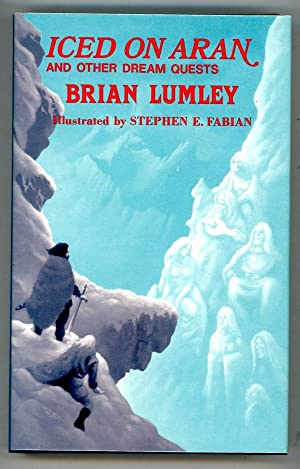 Iced on Aran and Other Dream Quests by Brian Lumley Signed
