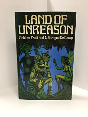 Land of Unreason by Fletcher Pratt & L. Sprague de Camp (First U.K. ed.) Signed