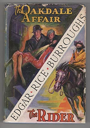 The Oakdale Affair and The Rider by Edgar Rice Burroughs (First Edition) Signed