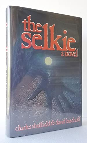 The Selkie: A Novel by Charles Sheffield David Bischoff (First Edition) Signed