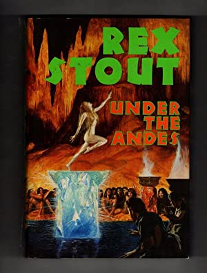 Under the Andes by Rex Stout (First Edition)