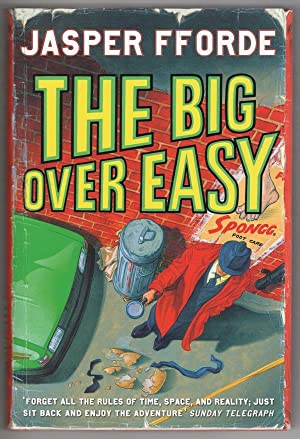 The Big Over Easy by Jasper Fforde (First Edition) Signed