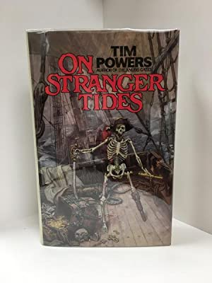 On Stranger Tides by Tim Powers (First Edition) Signed
