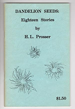 Dandelion Seeds: Eighteen Stories by H. L. Prosser (1st ed) Signed Harlan Ellison's