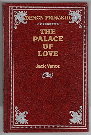 The Palace of Love: Demon Prince III by Jack Vance (First Edition) LTD Signed #93