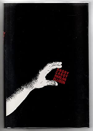 Angry Candy by Harlan Ellison (First Trade Edition) Signed