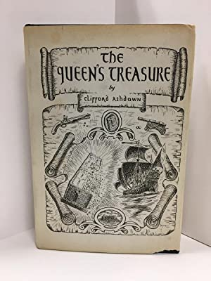 The Queen's Treasure by Clifford Ashdown (First Edition) Signed