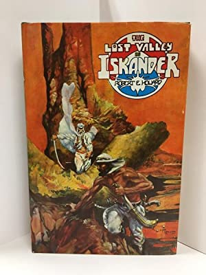 The Lost Valley of Iskander by Robert E. Howard (First Edition) LTD Signed
