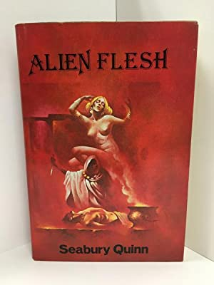 Alien Flesh by Seabury Quinn (First Edition) Signed