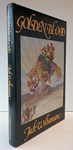 Golden Blood by Jack Williamson (First edition) Limited Signed #38