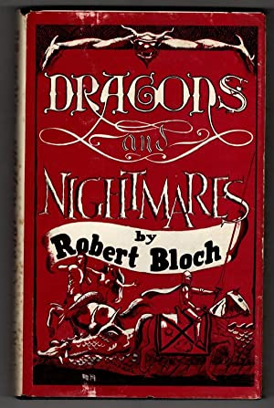 Dragons and Nightmares by Robert Bloch (First Edition) LTD Signed