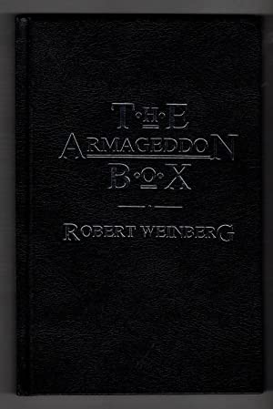 The Armageddon Box by Robe Weinberg (First Edition) LTD Signed