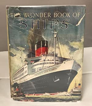 The Wonder Book of Ships, edited by