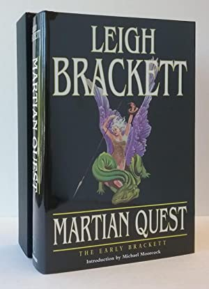 Martian Quest: The Early Brackett by Leigh Brackett (Limited Edition) Signed