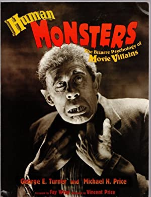 Human Monsters: The Bizarre Psychology of More: George E. Turner,