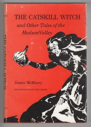 The Catskill Witch and Other Tales of the Hudson Valley (Jeff Jones, Art) Signed