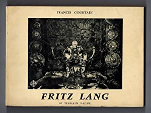 Fritz Lang by Francis Courtade: Francis Courtade